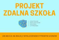 Czytaj więcej: Projekt Zdalna Szkoła